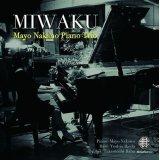 """仲野真世ピアノトリオ CD(通常盤) """"MIWAKU"""""""