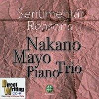 """仲野真世ピアノトリオ CD-R """"Sentimental Reasons"""" Limited Edition"""