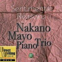 """仲野真世ピアノトリオ CD-Rゴールド """"Sentimental Reasons"""" Premium Edition"""